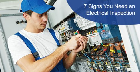 7 signs you need an electrical inspection